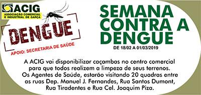 Acig e Secretaria da Saúde: começa na segunda-feira o plano de combate à Dengue no centro comercial