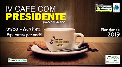 """ACIG realiza """"Café com o Presidente"""" no dia 21 de fevereiro"""